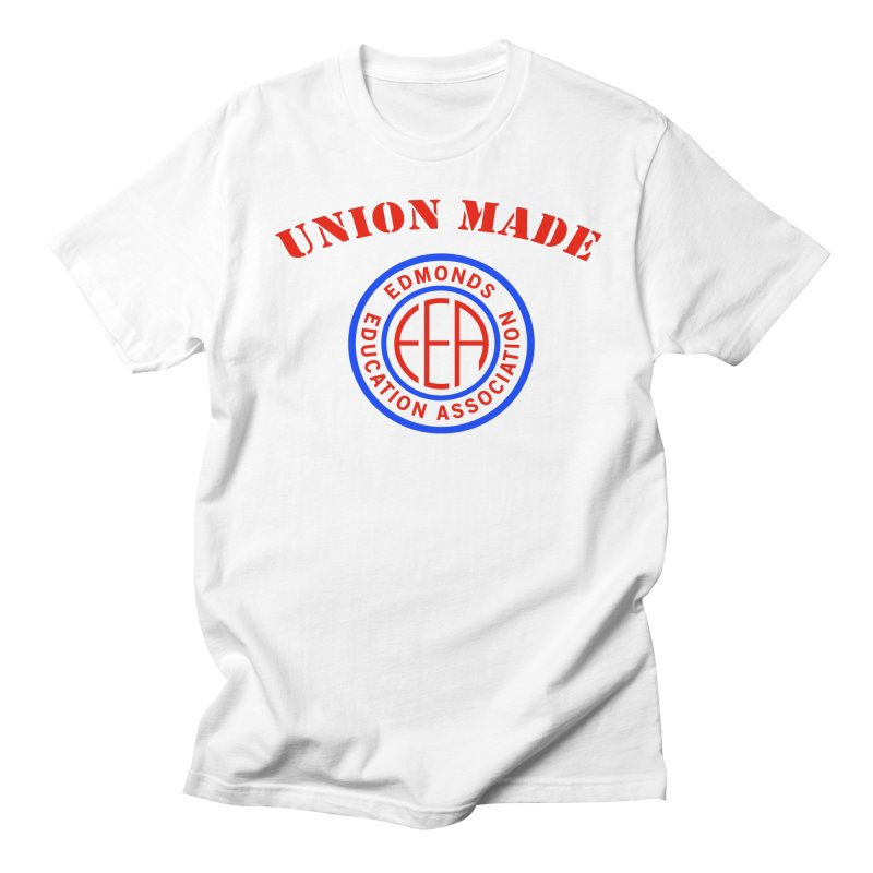 Edmonds EA Seal-Union Made Women's Regular Unisex T-Shirt by Edmonds Education Association Swag Shop