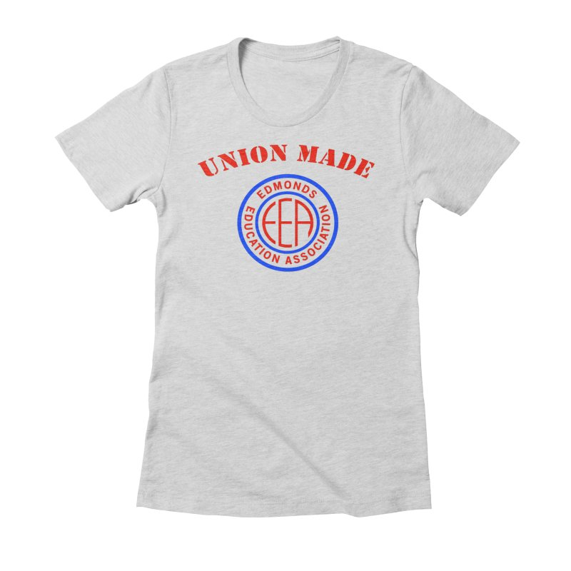 Edmonds EA Seal-Union Made Women's Fitted T-Shirt by Edmonds Education Association Swag Shop