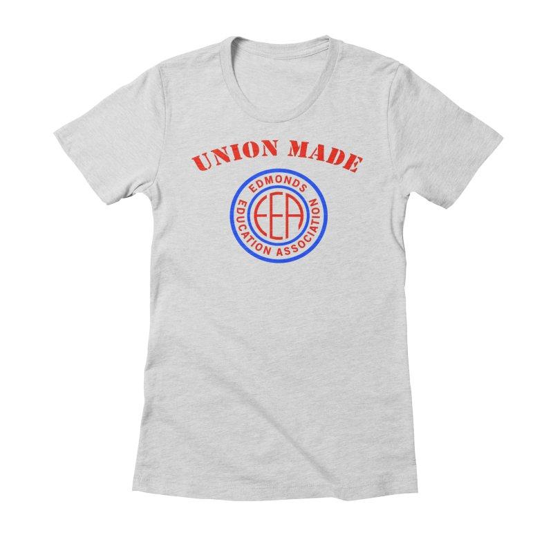 Edmonds EA Seal-Union Made Women's Fitted T-Shirt by Edmonds Education Association Swag Shop
