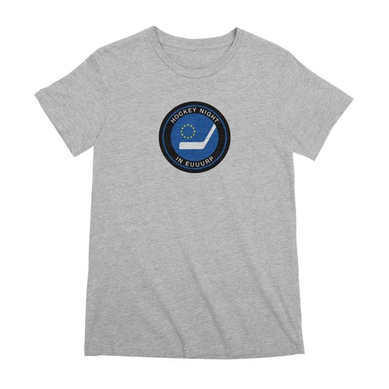 Hockey Night in Euuurp Women's Premium T-Shirt by Ed's Threads