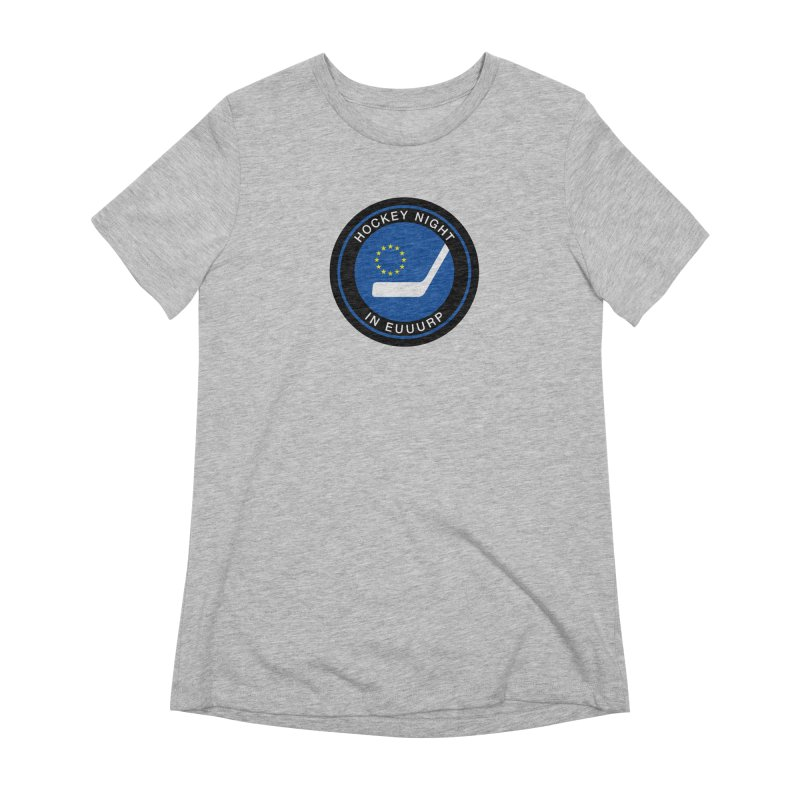 Hockey Night in Euuurp Women's Extra Soft T-Shirt by Ed's Threads