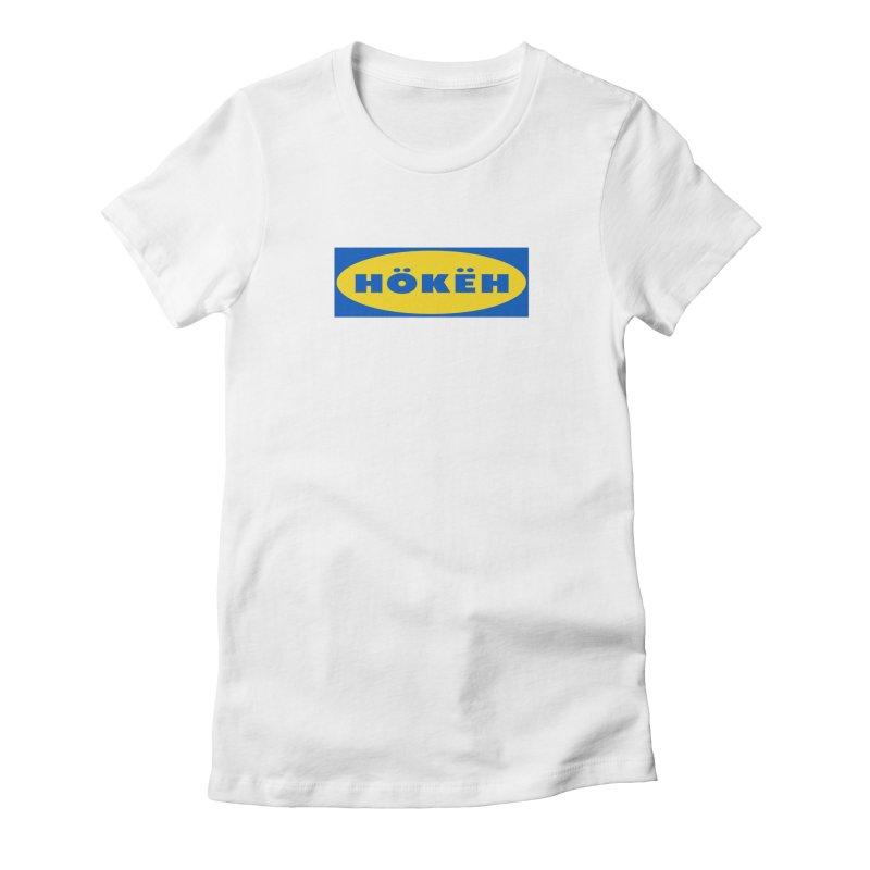 HÖKËH Women's T-Shirt by Ed's Threads