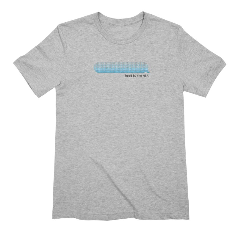 Read by the NSA Men's T-Shirt by Ed's Threads