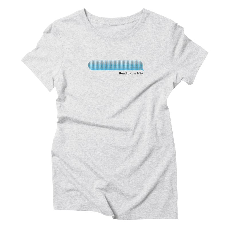 Read by the NSA Women's T-Shirt by Ed's Threads