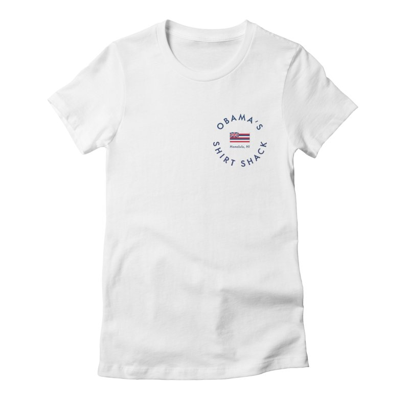Obama's Shirt Shack (Hawaiian flag seal) Women's T-Shirt by Ed's Threads