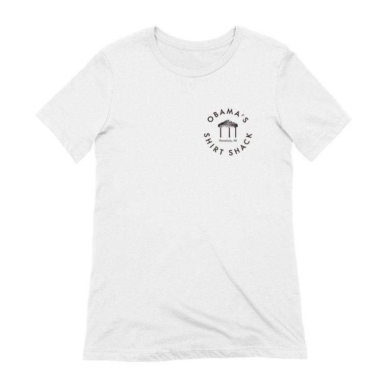 Obama's Shirt Shack (Tiki hut seal) Women's Extra Soft T-Shirt by Ed's Threads