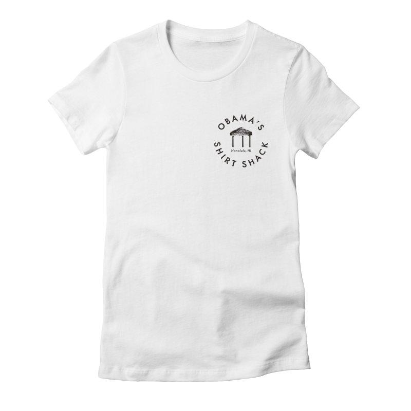 Obama's Shirt Shack (Tiki hut seal) Women's T-Shirt by Ed's Threads