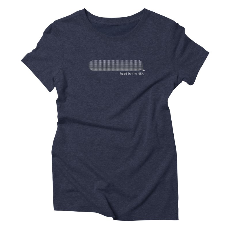 Read by the NSA (Dark) Women's Triblend T-Shirt by Ed's Threads