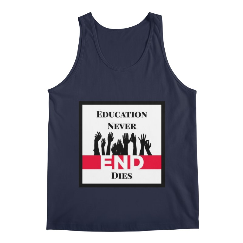 END Men's Tank by Education Never Dies