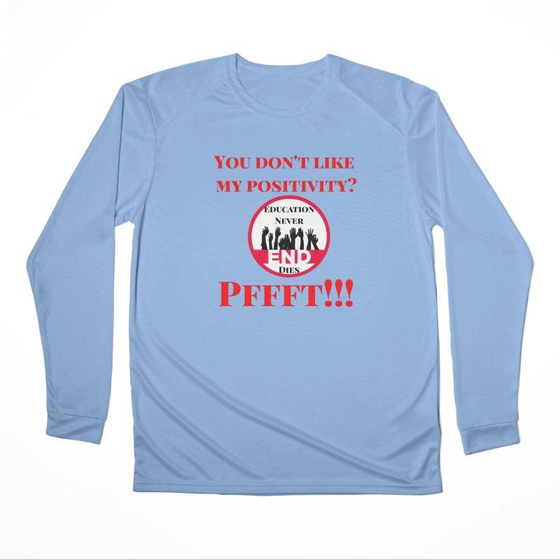 Pffft!!! Men's Longsleeve T-Shirt by Education Never Dies