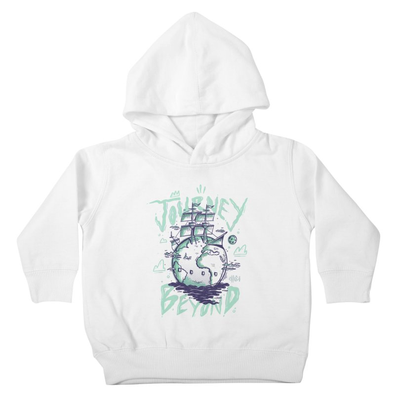 Journey Beyond Kids Toddler Pullover Hoody by effect14's Artist Shop