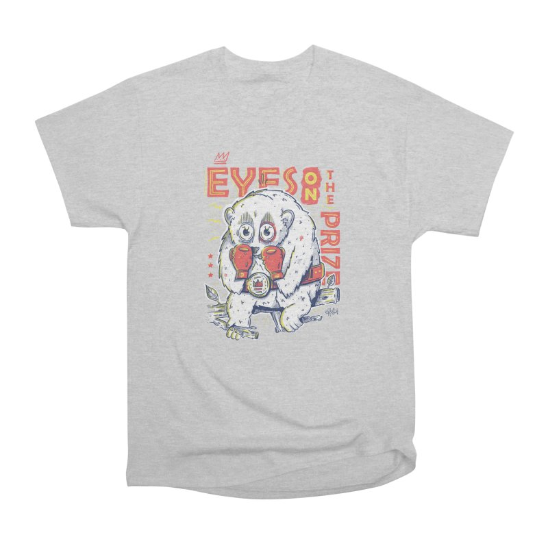 Eyes On The Prize Women's Heavyweight Unisex T-Shirt by effect14's Artist Shop