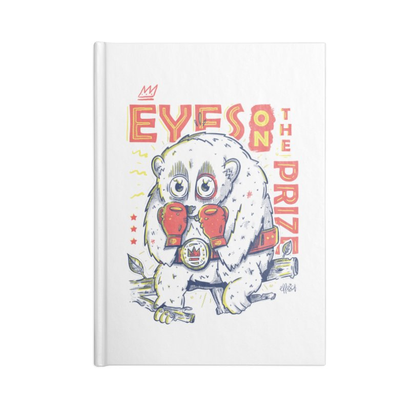 Eyes On The Prize Accessories Lined Journal Notebook by effect14's Artist Shop
