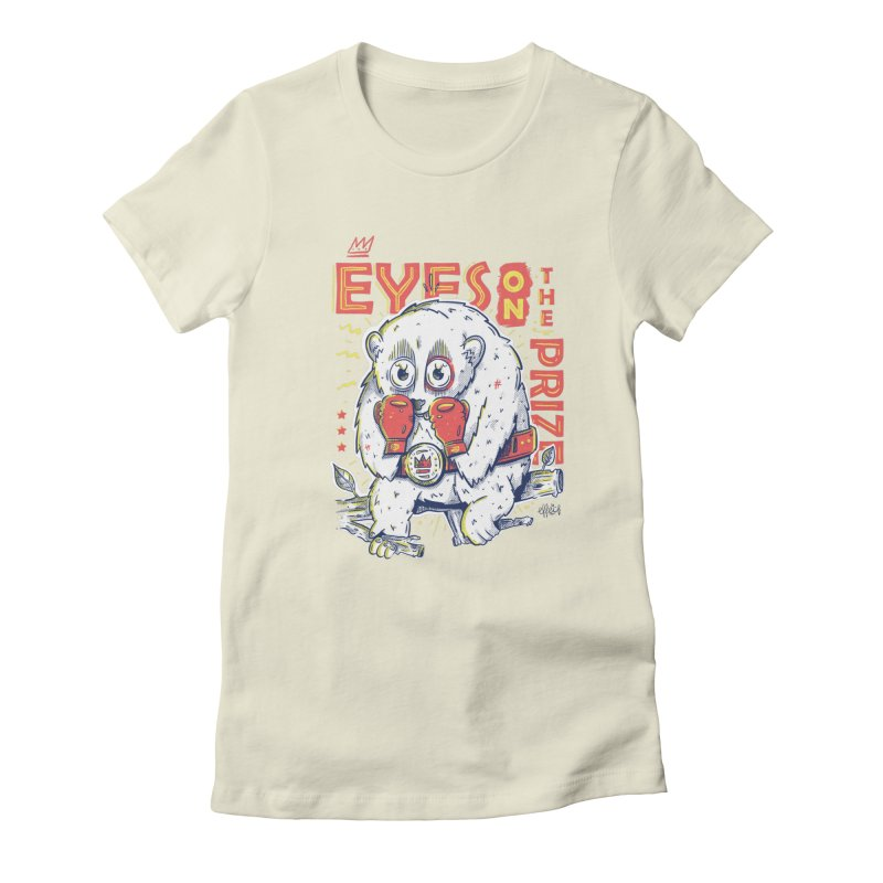 Eyes On The Prize Women's T-Shirt by effect14's Artist Shop