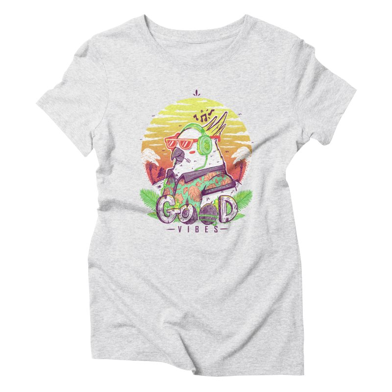 Polly Wants Some Good Vibes! Women's Triblend T-Shirt by effect14's Artist Shop