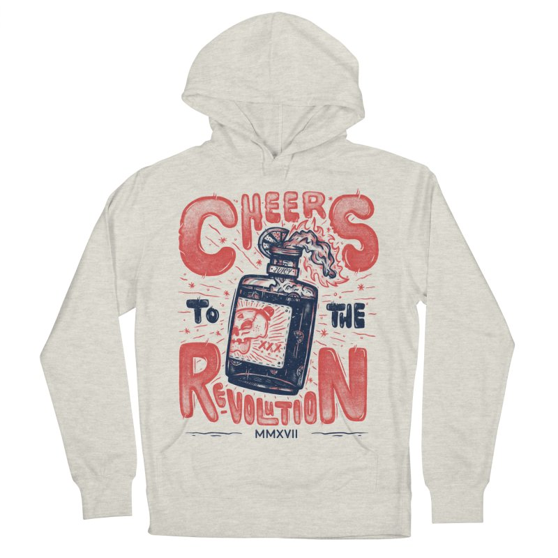 Cheers To The Revolution! Men's Pullover Hoody by effect14's Artist Shop