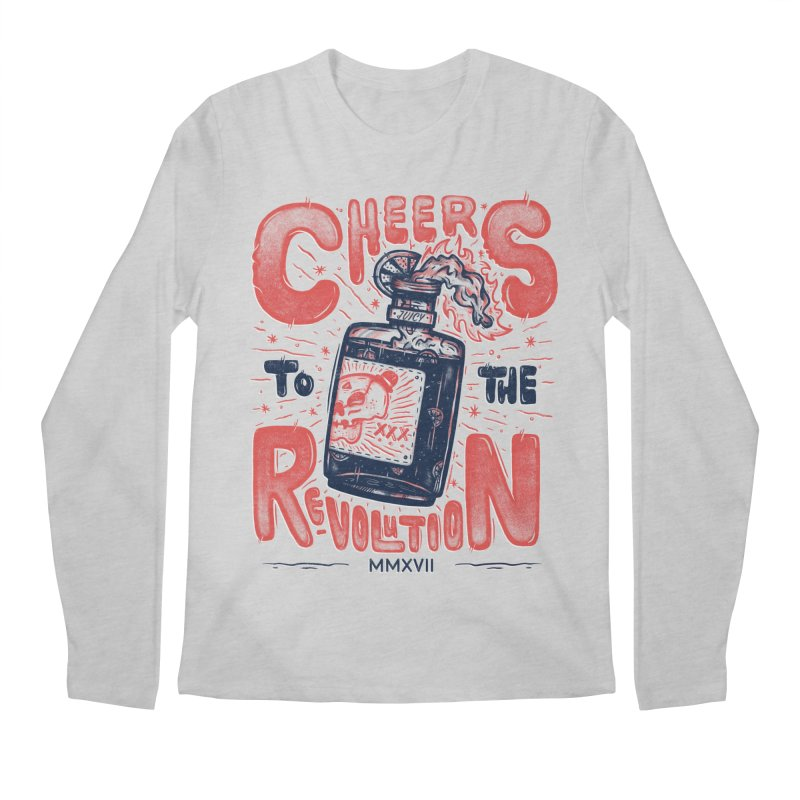 Cheers To The Revolution! Men's Longsleeve T-Shirt by effect14's Artist Shop