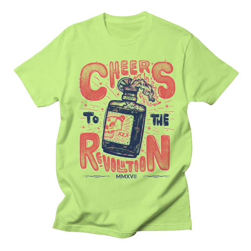 Cheers To The Revolution! Men's T-Shirt by effect14's Artist Shop
