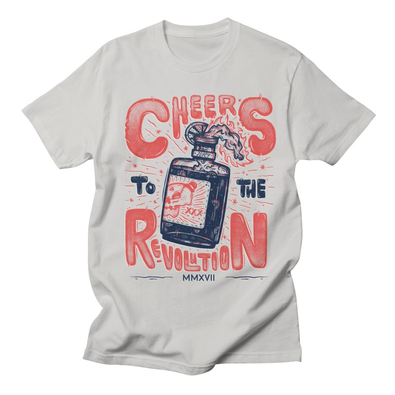 Cheers To The Revolution! Women's Unisex T-Shirt by effect14's Artist Shop