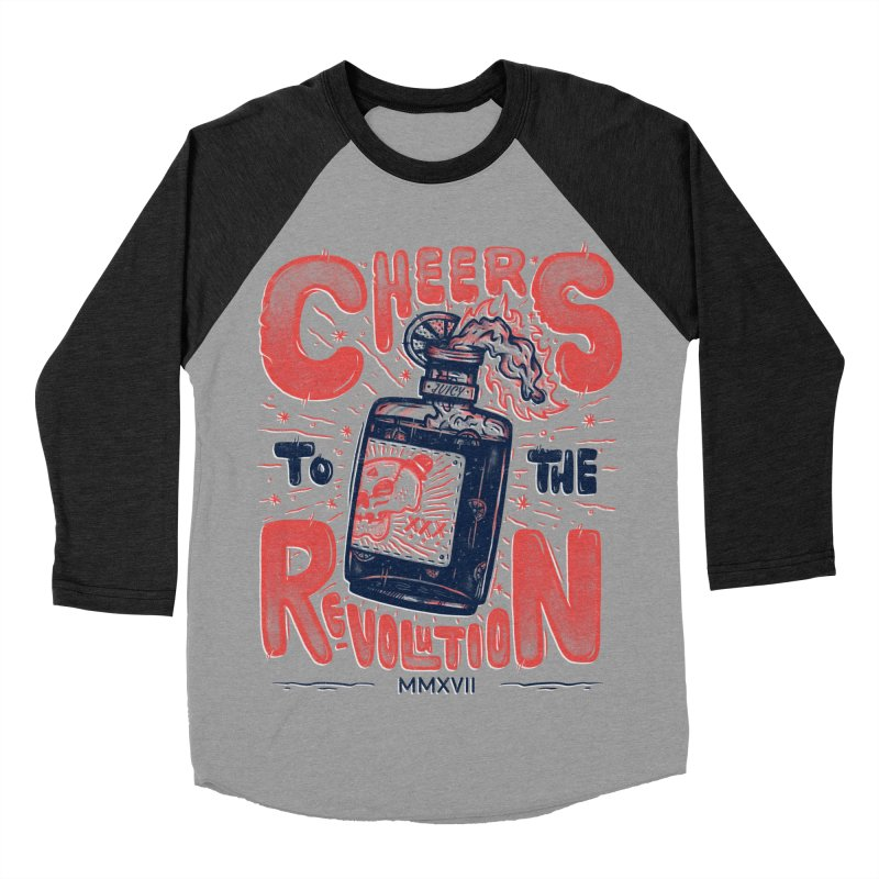 Cheers To The Revolution! Men's Baseball Triblend T-Shirt by effect14's Artist Shop