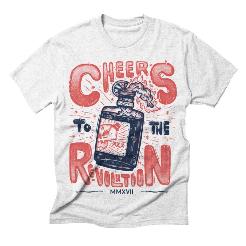 Cheers To The Revolution! Men's Triblend T-shirt by effect14's Artist Shop