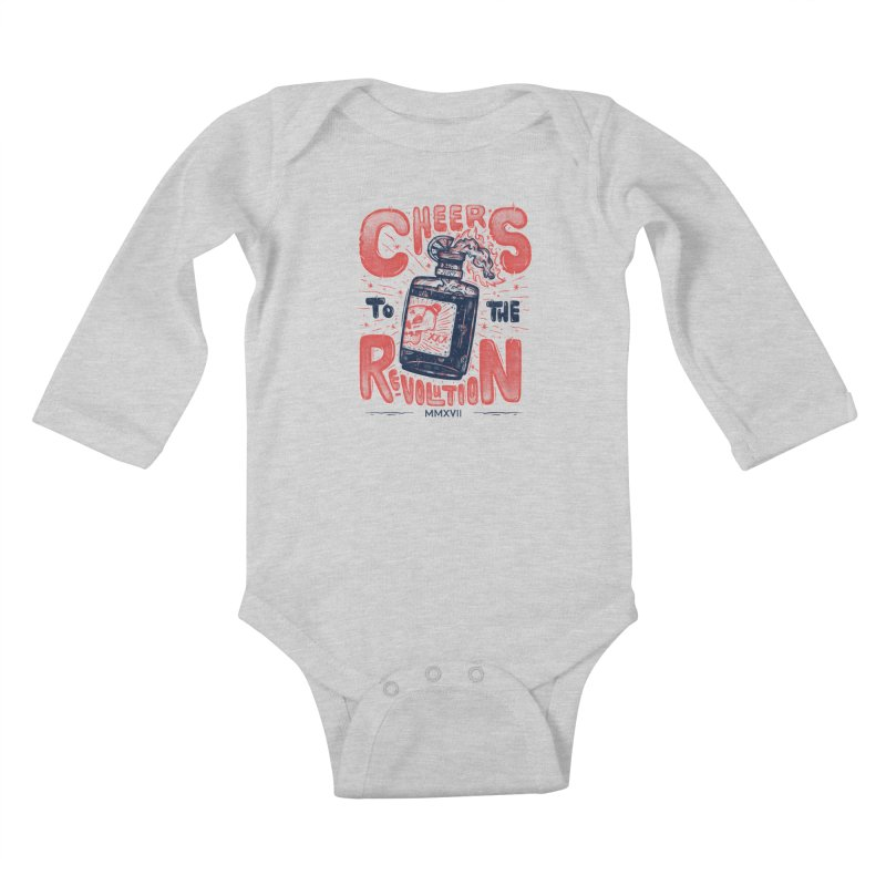 Cheers To The Revolution! Kids Baby Longsleeve Bodysuit by effect14's Artist Shop