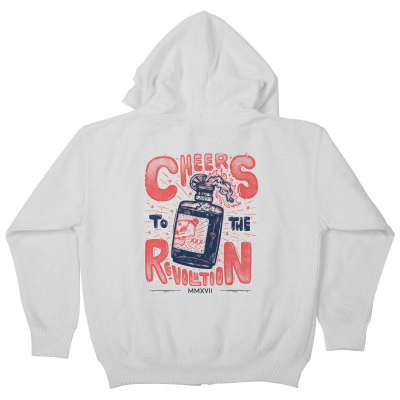 Cheers To The Revolution! Kids Zip-Up Hoody by effect14's Artist Shop