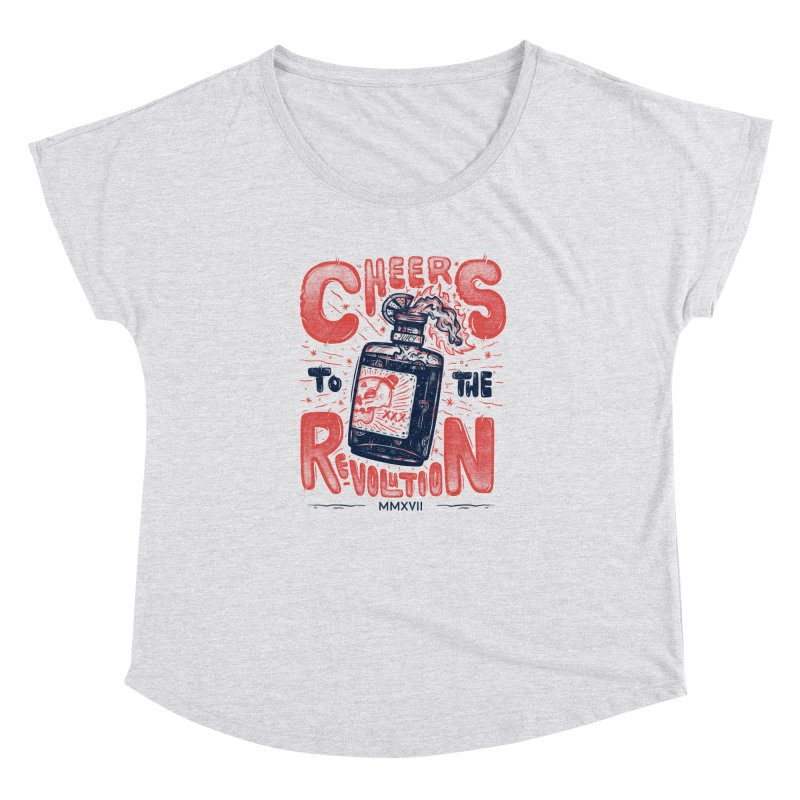 Cheers To The Revolution! Women's Dolman by effect14's Artist Shop