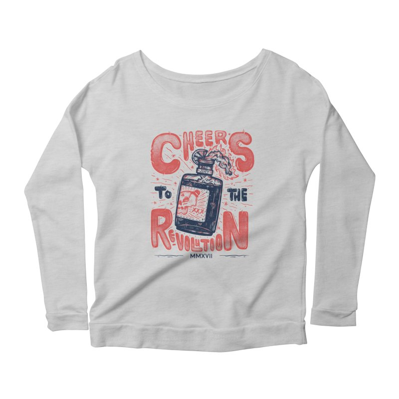 Cheers To The Revolution! Women's Longsleeve Scoopneck  by effect14's Artist Shop