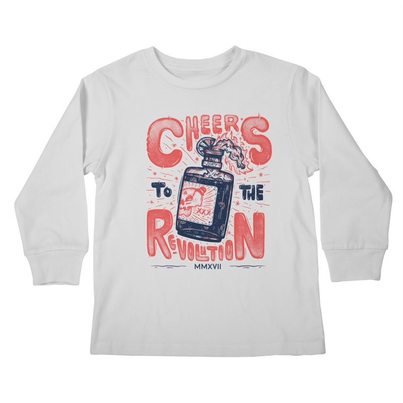 Cheers To The Revolution! Kids Longsleeve T-Shirt by effect14's Artist Shop