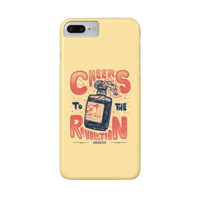 Cheers To The Revolution! Accessories Phone Case by effect14's Artist Shop