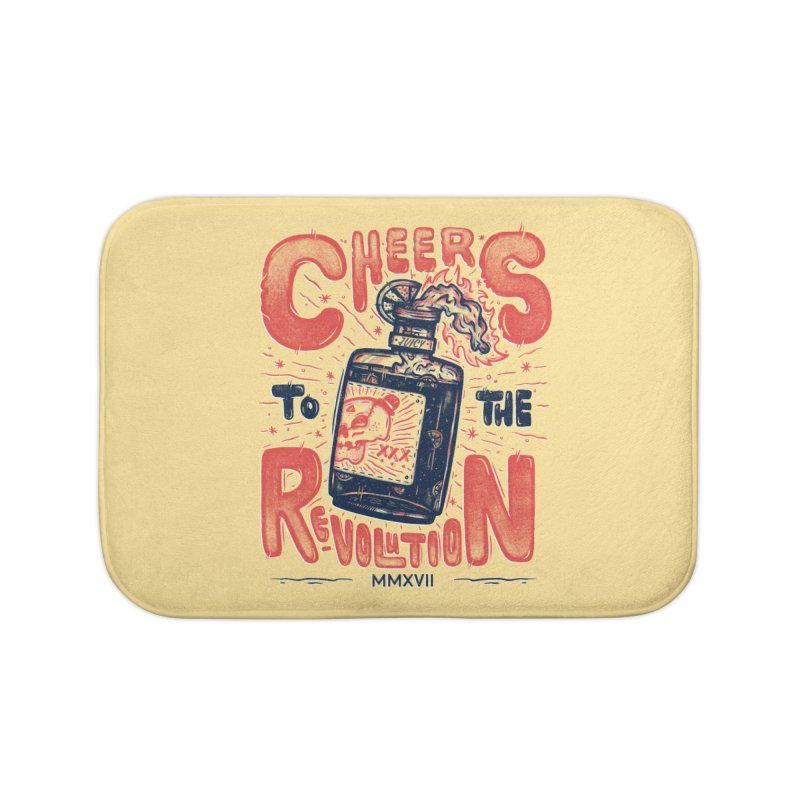 Cheers To The Revolution! Home Bath Mat by effect14's Artist Shop