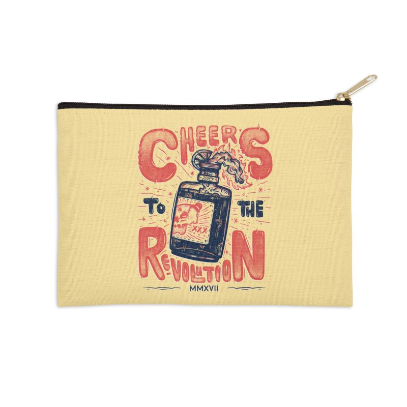 Cheers To The Revolution! Accessories Zip Pouch by effect14's Artist Shop