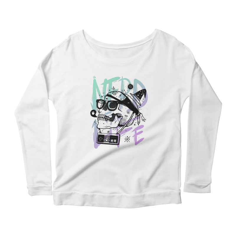 Nerd For Life Women's Longsleeve Scoopneck  by effect14's Artist Shop