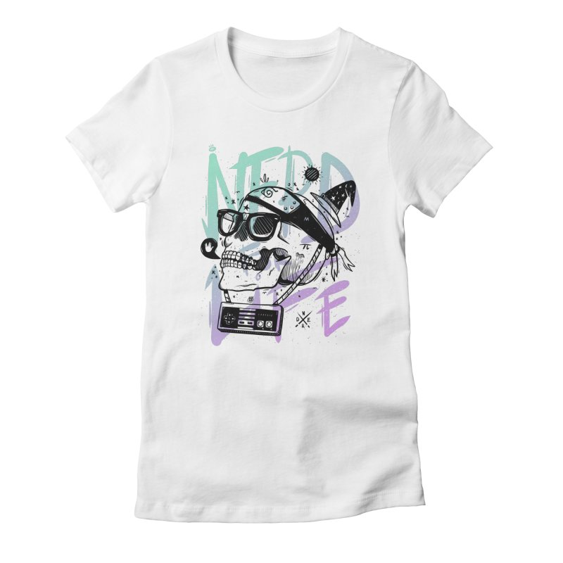 Nerd For Life Women's Fitted T-Shirt by effect14's Artist Shop