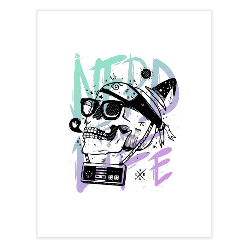 Nerd For Life Home Fine Art Print by effect14's Artist Shop