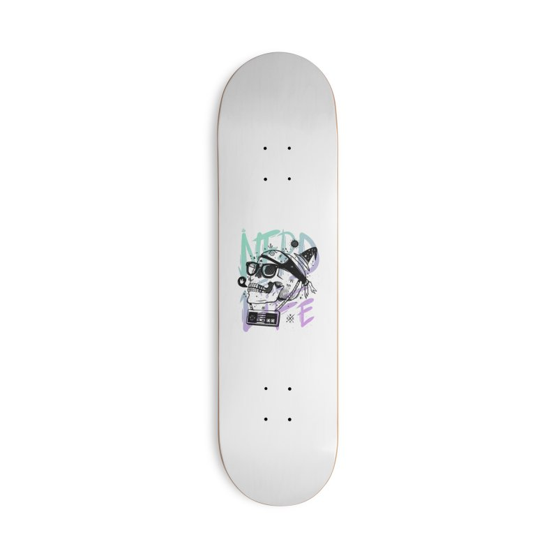 Nerd For Life Accessories Deck Only Skateboard by effect14's Artist Shop