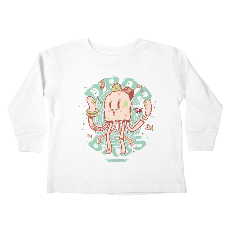 Drop The Bass Kids Toddler Longsleeve T-Shirt by effect14's Artist Shop