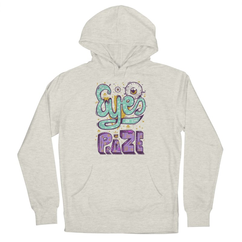 Eyes On The Prize Women's French Terry Pullover Hoody by effect14's Artist Shop