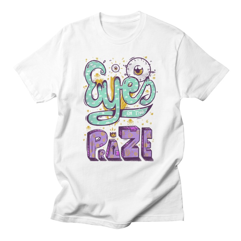 Eyes On The Prize Men's T-Shirt by effect14's Artist Shop