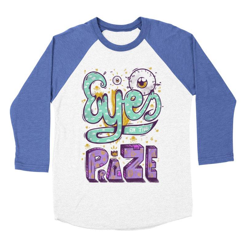 Eyes On The Prize Women's Baseball Triblend Longsleeve T-Shirt by effect14's Artist Shop
