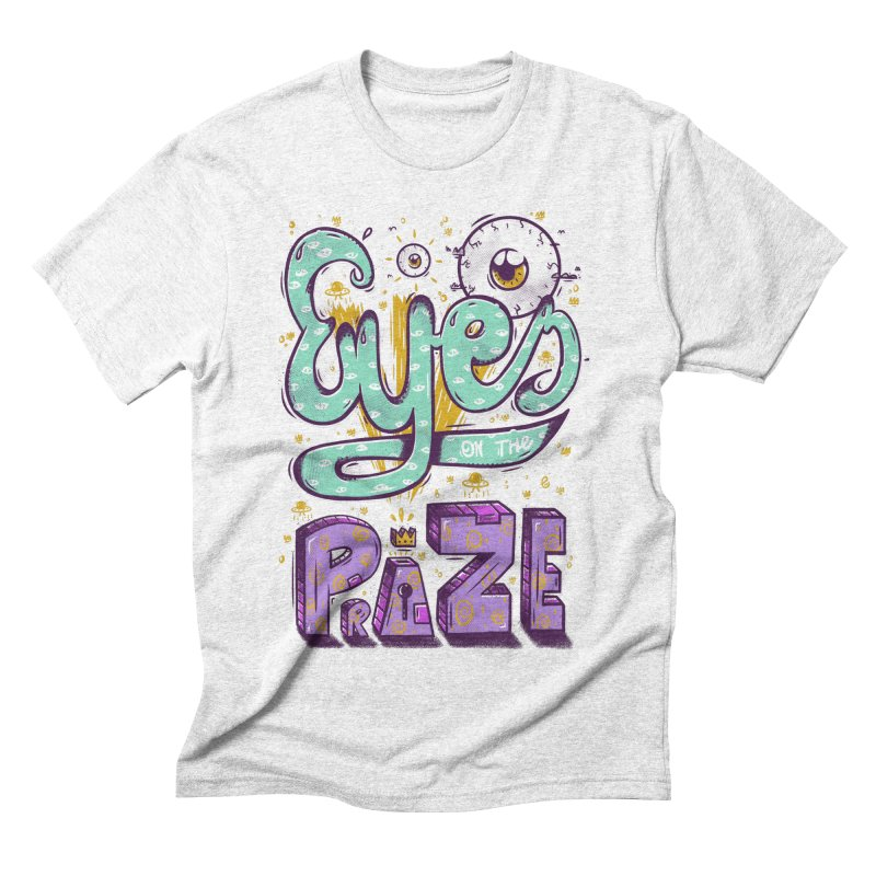 Eyes On The Prize Men's Triblend T-shirt by effect14's Artist Shop