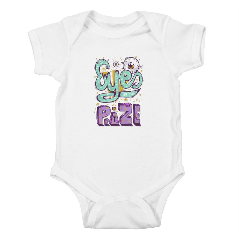 Eyes On The Prize Kids Baby Bodysuit by effect14's Artist Shop