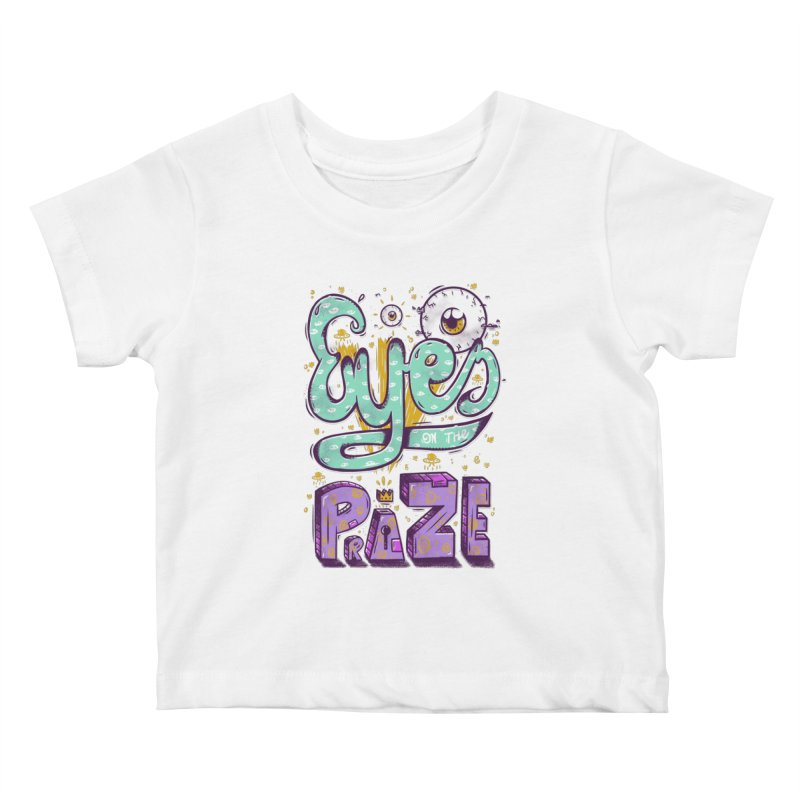 Eyes On The Prize Kids Baby T-Shirt by effect14's Artist Shop