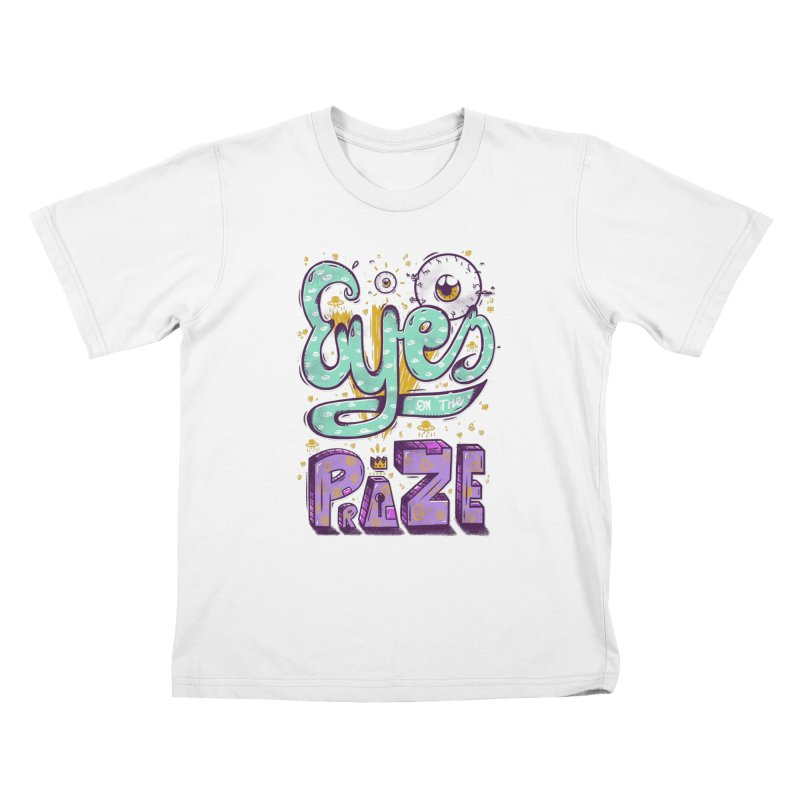 Eyes On The Prize Kids T-Shirt by effect14's Artist Shop