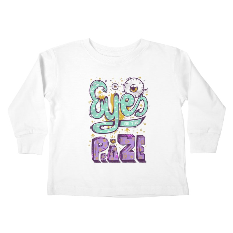 Eyes On The Prize Kids Toddler Longsleeve T-Shirt by effect14's Artist Shop