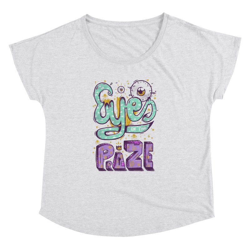 Eyes On The Prize Women's Dolman by effect14's Artist Shop