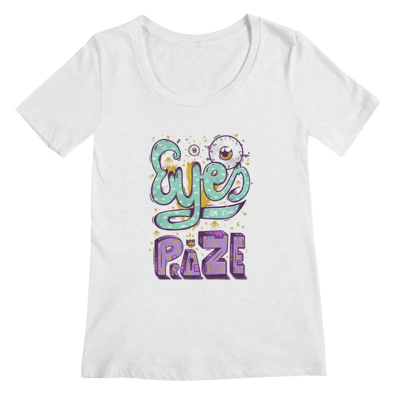 Eyes On The Prize Women's Regular Scoop Neck by effect14's Artist Shop
