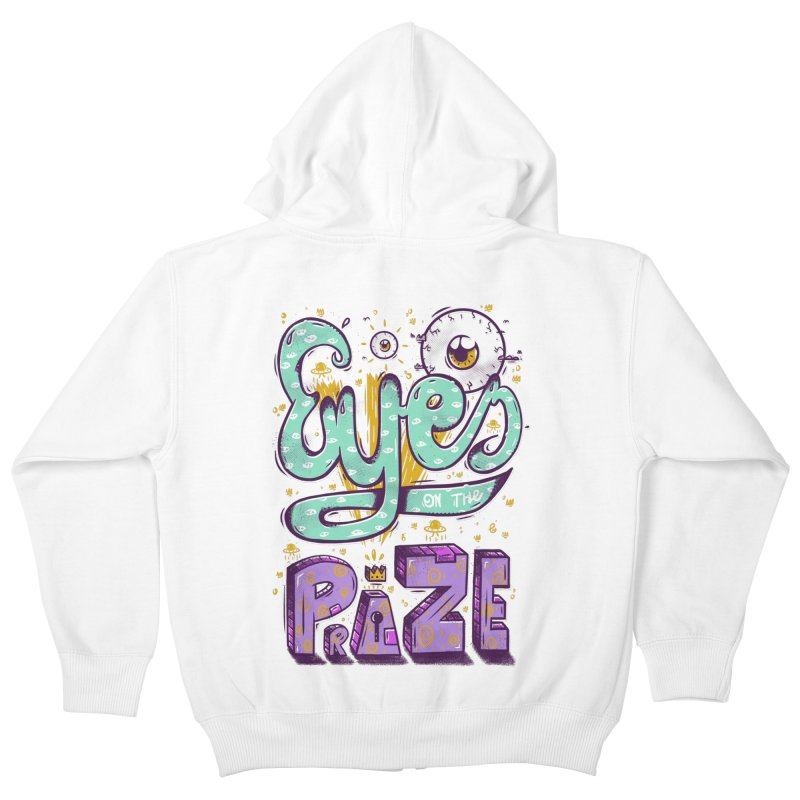 Eyes On The Prize Kids Zip-Up Hoody by effect14's Artist Shop