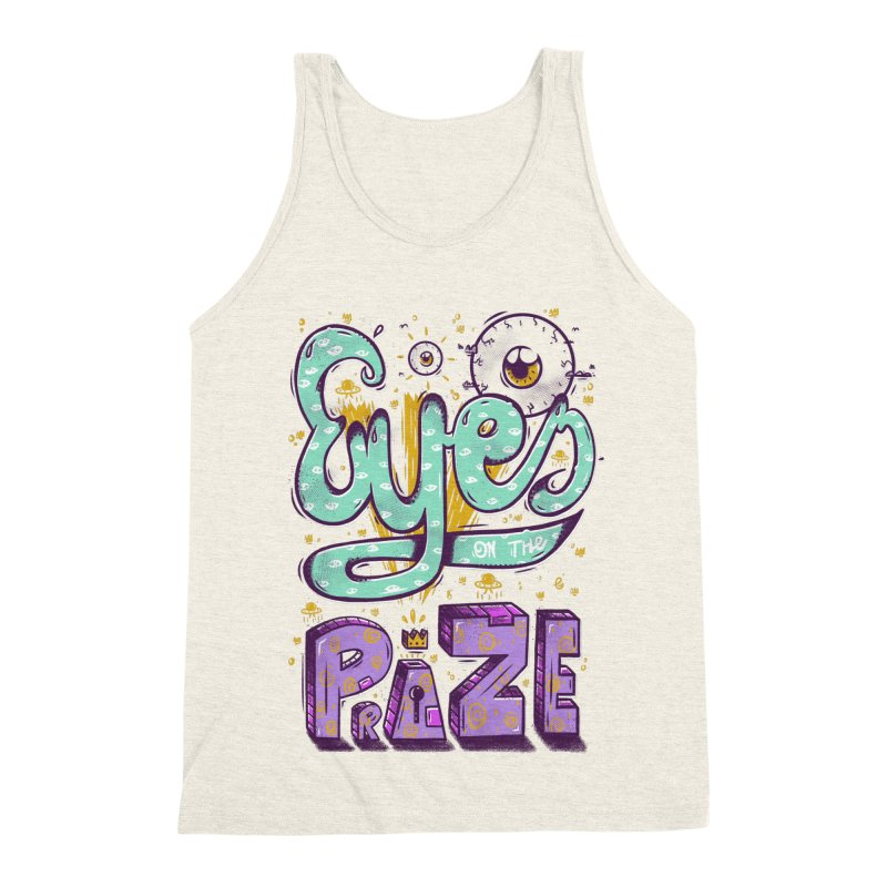 Eyes On The Prize Men's Triblend Tank by effect14's Artist Shop